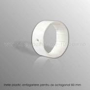Inele plastic antizariere ax octagonal 60 mm